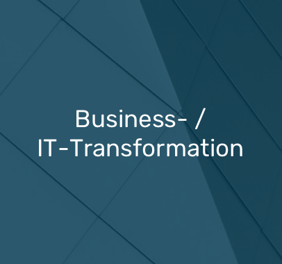 Business- / IT-Transformation